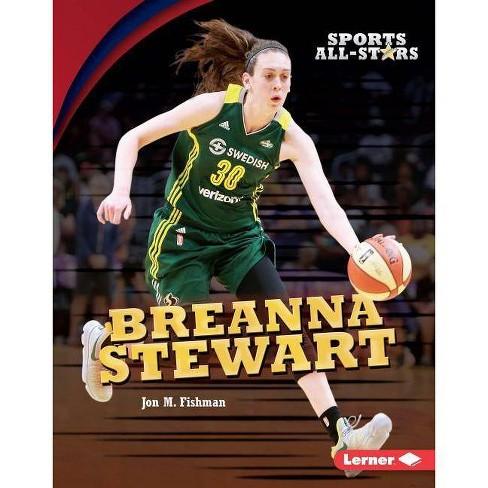 Breanna Stewart - (Sports All-Stars (Lerner (Tm) Sports)) by  Jon M Fishman (Hardcover) - image 1 of 1