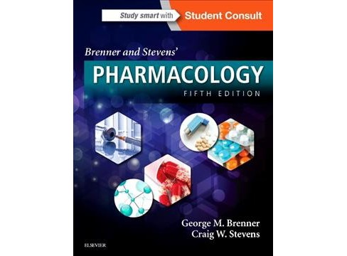 Brenner and Stevens' Pharmacology -  by Ph.D. George M. Brenner & Ph.D. Craig W. Stevens (Paperback) - image 1 of 1