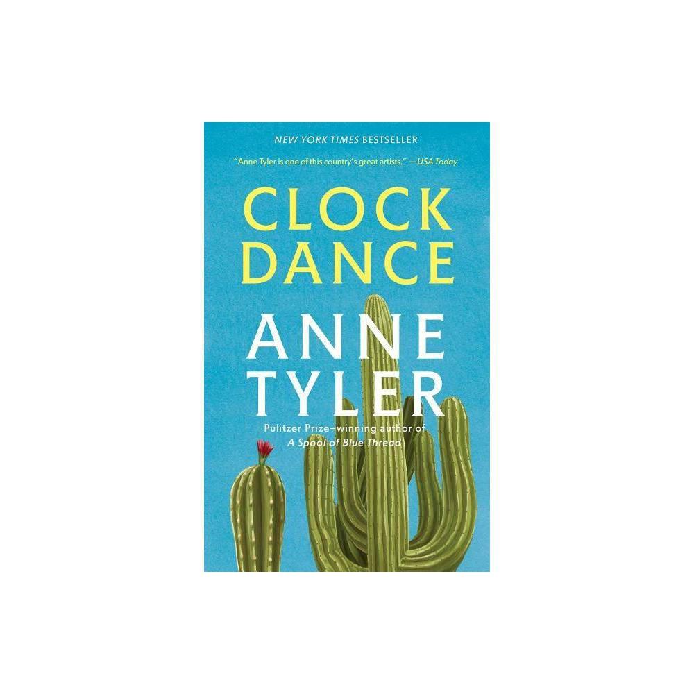 Clock Dance Reprint By Anne Tyler Paperback