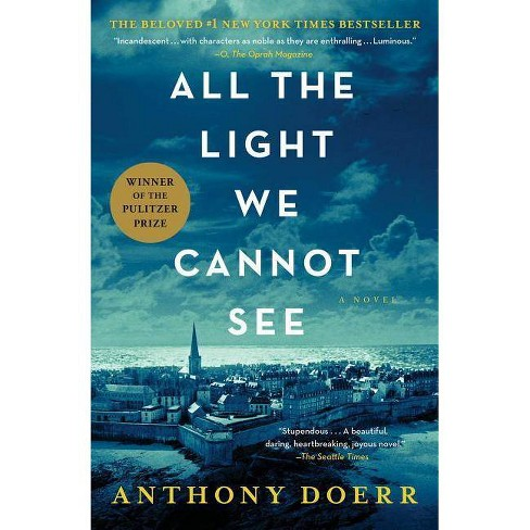 All the Light We Cannot See (Reprint) (Paperback) by Anthony Doerr - image 1 of 1