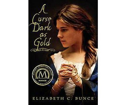 A Curse Dark as Gold (Paperback) by Elizabeth C. Bunce - image 1 of 1