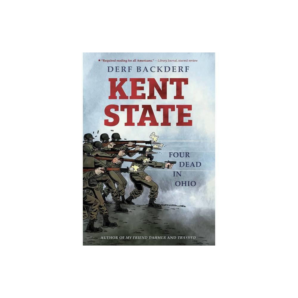 Kent State By Derf Backderf Hardcover