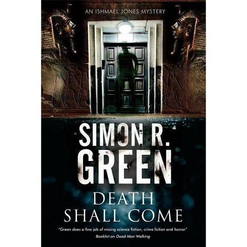 Death Shall Come - (Ishmael Jones Mystery) by  Simon R Green (Hardcover) - image 1 of 1