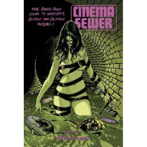 Cinema Sewer Volume 1 - by  Robin Bougie (Paperback) - image 1 of 1