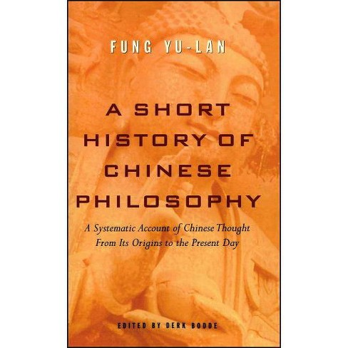A Short History of Chinese Philosophy - by  Feng Youlan (Paperback) - image 1 of 1