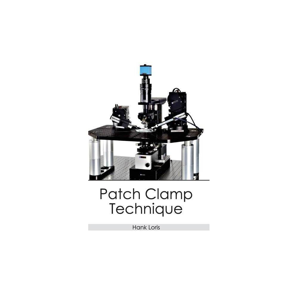 Patch Clamp Technique - (Hardcover)