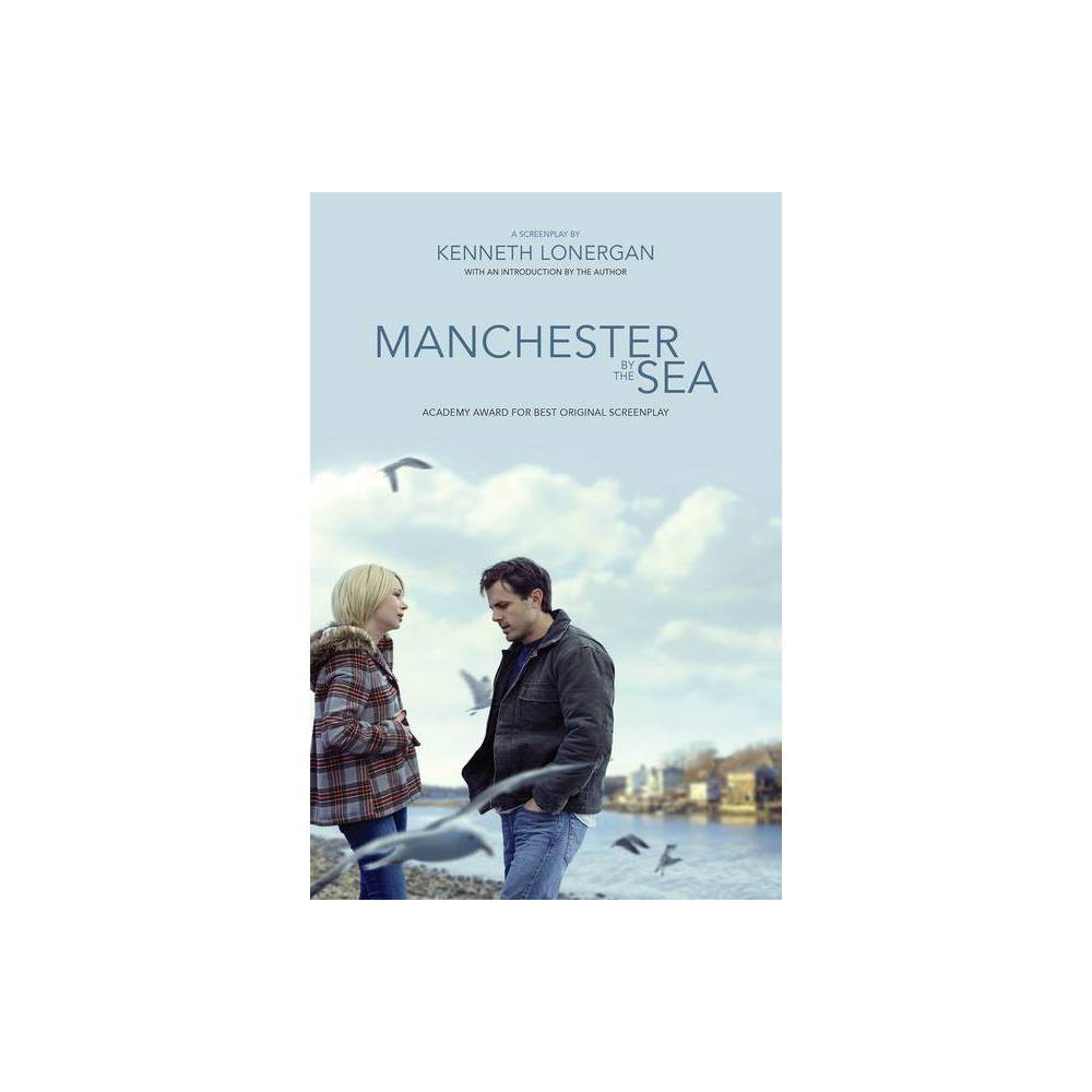 Manchester By The Sea By Kenneth Lonergan Paperback