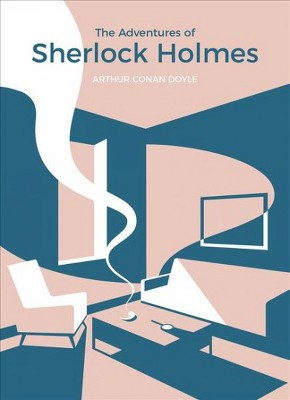 Adventures of Sherlock Holmes - (Vintage Classics)by Sir Arthur Conan Doyle (Paperback)