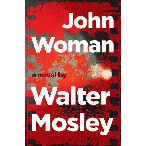 John Woman - by  Walter Mosley (Hardcover) - image 1 of 1