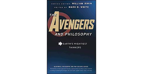 Avengers and Philosophy : Earth's Mightiest Thinkers (Paperback) - image 1 of 1