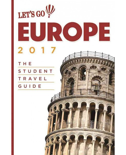 Let's Go 2017 Europe : The Student Travel Guide (Paperback) - image 1 of 1