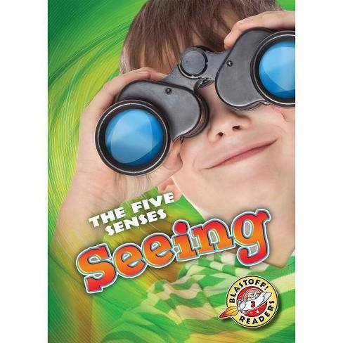 Seeing - (Five Senses) by  Lisa Owings (Hardcover) - image 1 of 1