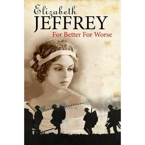 For Better, for Worse - by  Elizabeth Jeffrey (Hardcover) - image 1 of 1
