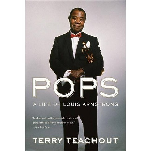 Pops - by  Terry Teachout (Paperback) - image 1 of 1