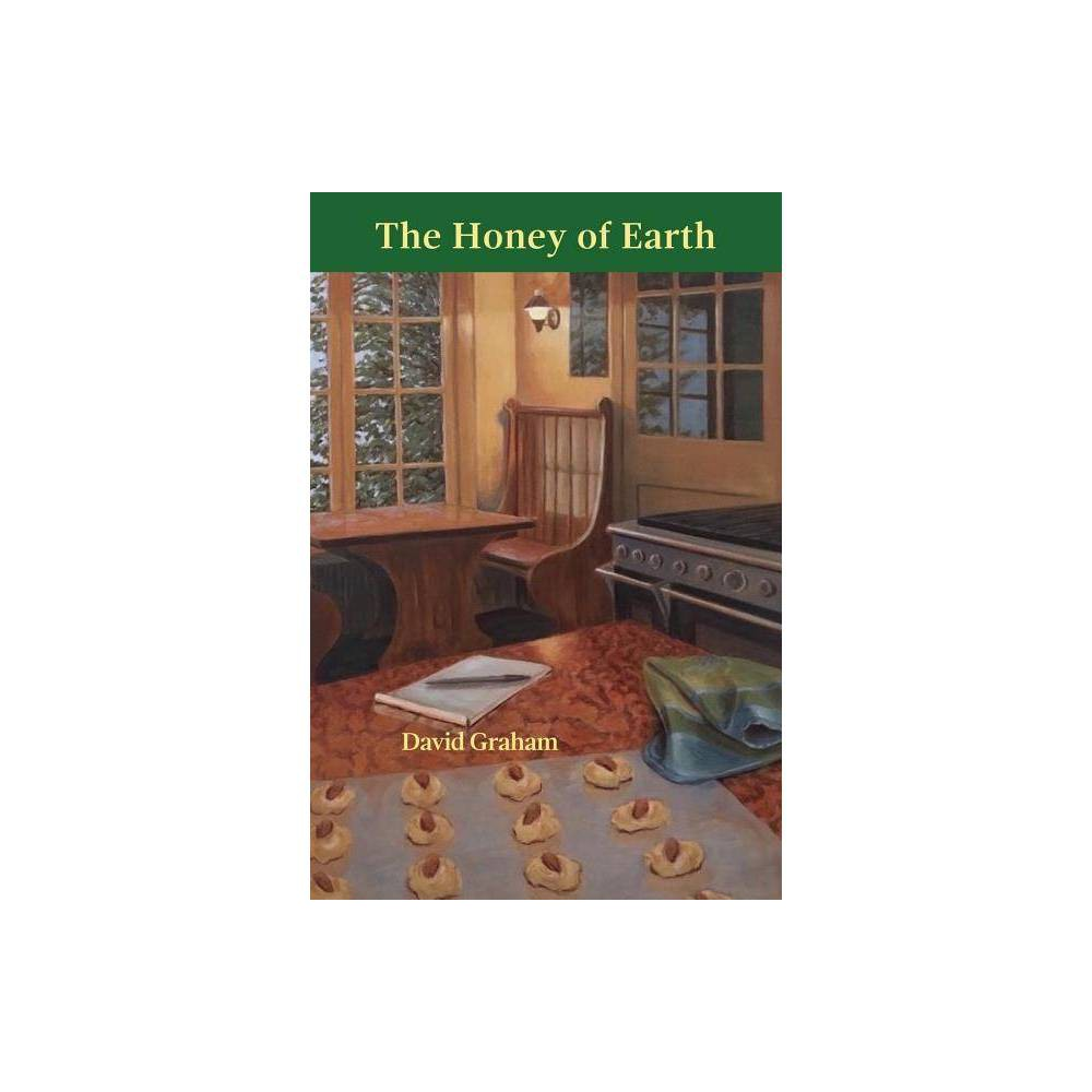 The Honey Of Earth By David Graham Paperback
