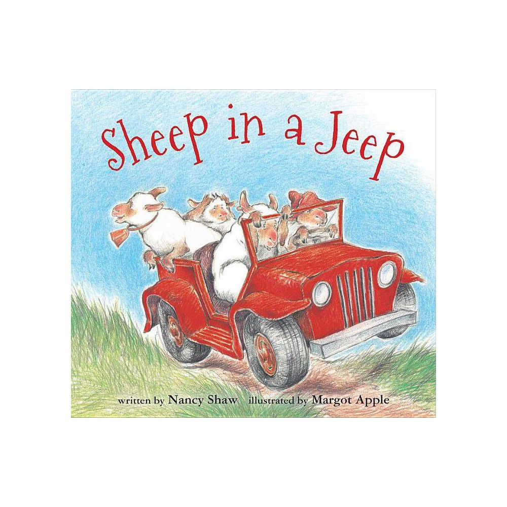 Sheep In A Jeep Sheep In A Jeep By Nancy E Shaw Board Book
