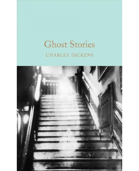 Ghost Stories (Reissue) (Hardcover) (Charles Dickens) - image 1 of 1