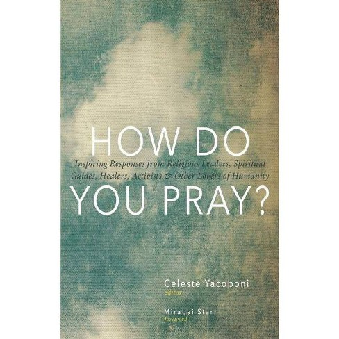 How Do You Pray? - (Paperback) - image 1 of 1