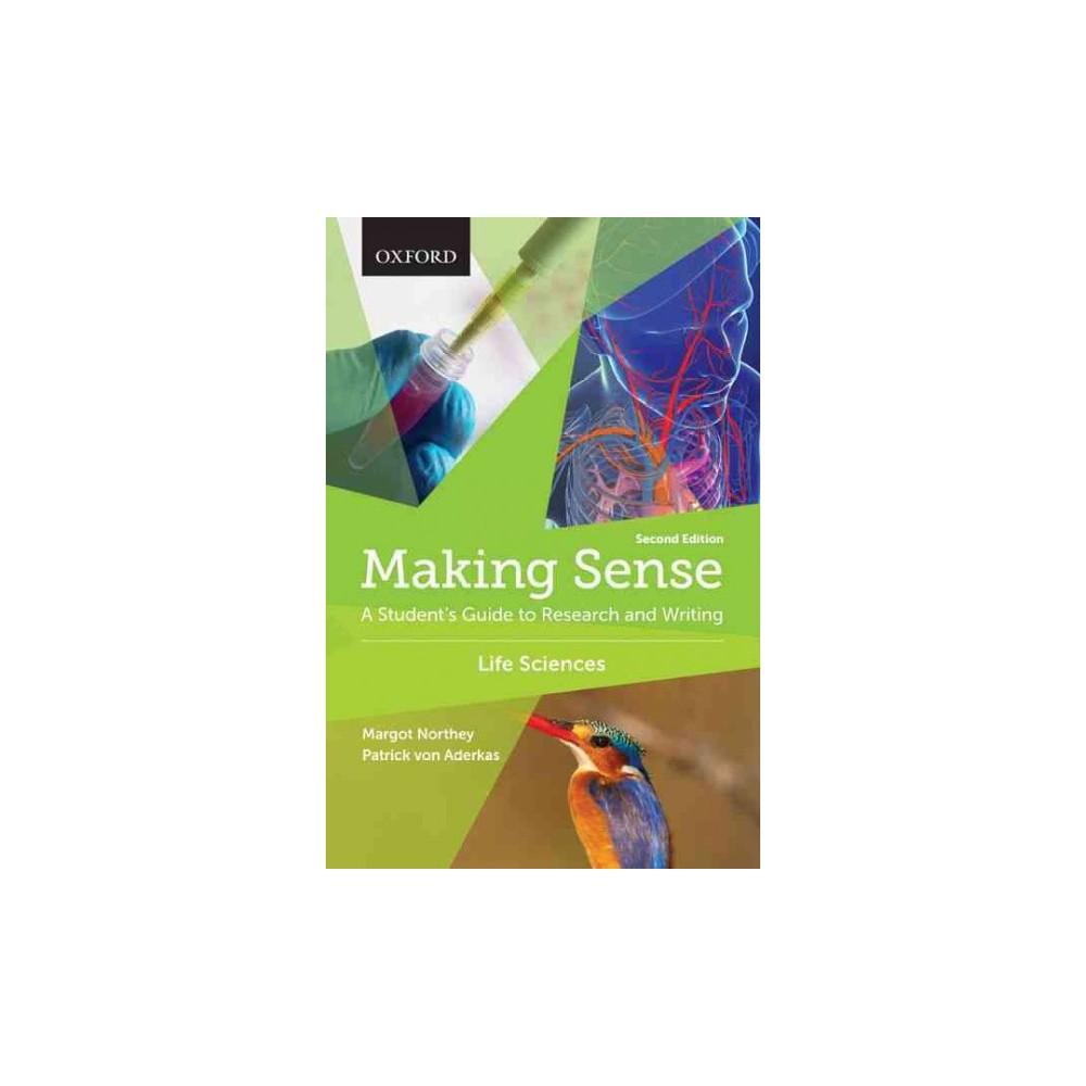 Making Sense in the Life Sciences (Paperback)