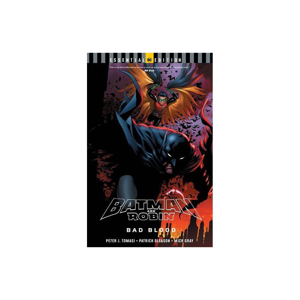 Batman And Robin Bad Blood Dc Essential Edition By Peter J Tomasi Paperback