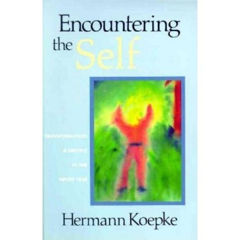 Encountering the Self - by  Hermann Koepke (Paperback) - image 1 of 1