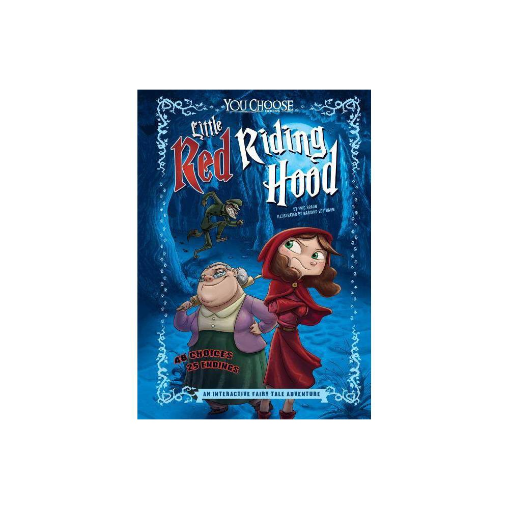 Little Red Riding Hood You Choose Fractured Fairy Tales By Eric Braun Hardcover