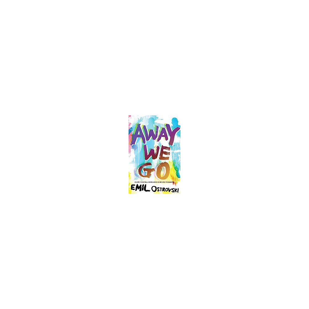 Away We Go (Hardcover) (Emil Ostrovski)