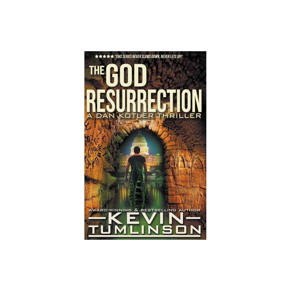 The God Resurrection By Kevin Tumlinson Paperback