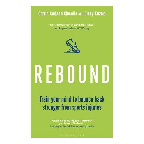 Rebound - by  Cindy Kuzma & Carrie Jackson Cheadle (Paperback) - image 1 of 1