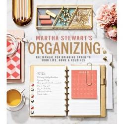 Martha Stewart's Organizing - (Hardcover)