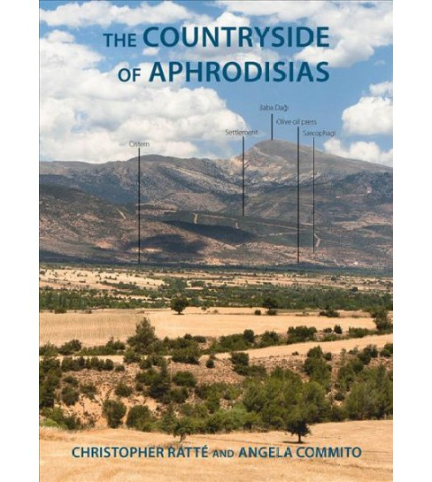 Countryside of Aphrodisias (Paperback) (Christopher Ratte & Angela Commito) - image 1 of 1