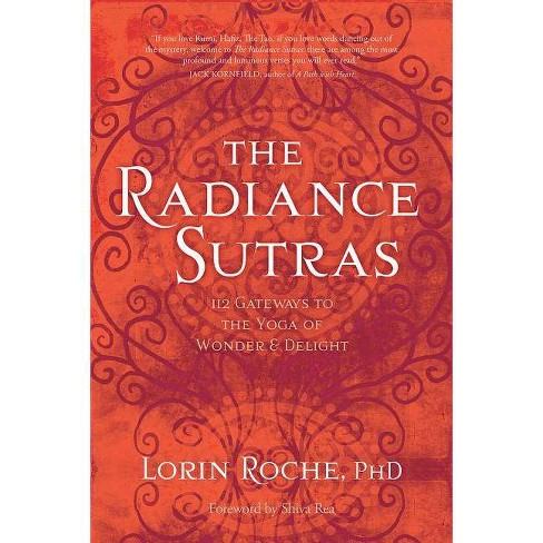 The Radiance Sutras - by  Lorin Roche (Paperback) - image 1 of 1