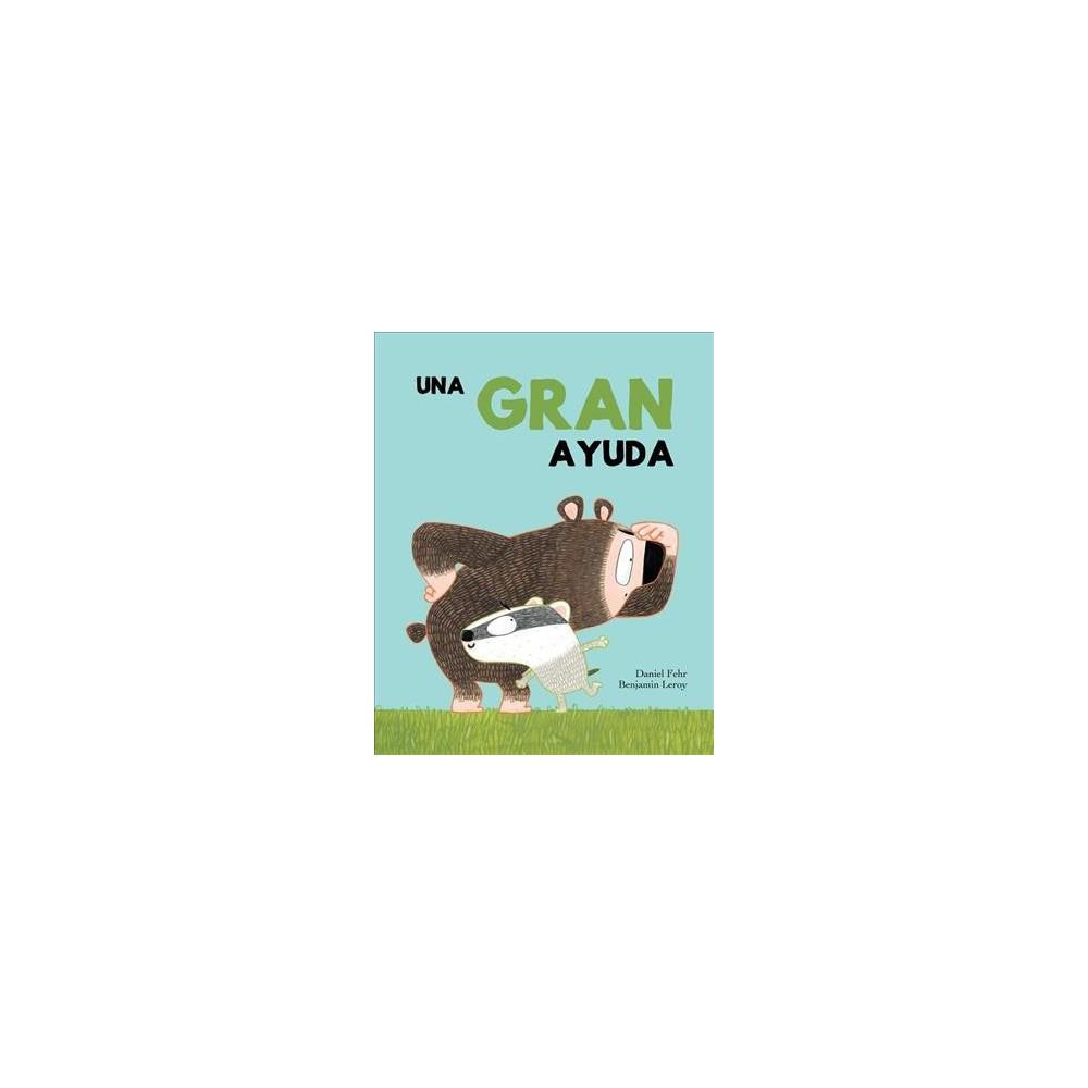 Una gran ayuda - (Somos8) by Daniel Fehr (Hardcover)