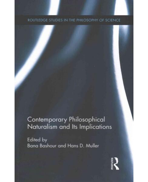 Contemporary Philosophical Naturalism and Its Implications (Paperback) - image 1 of 1