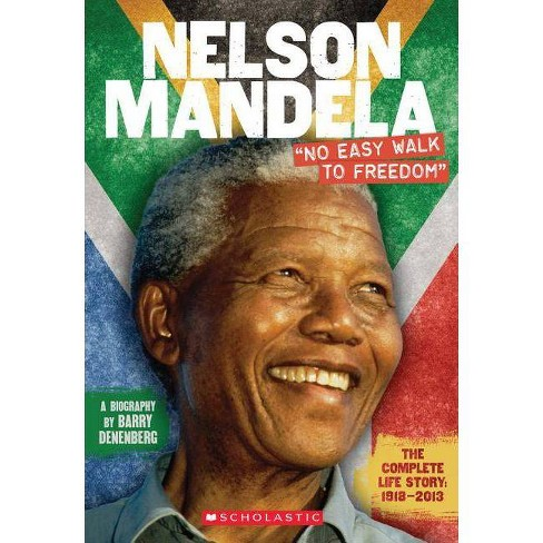 "Nelson Mandela: ""no Easy Walk to Freedom"" - by  Barry Denenberg (Paperback) - image 1 of 1"