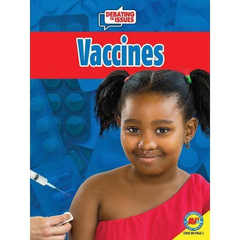 Vaccines - (Debating the Issues) by  Patricia Hutchison (Paperback) - image 1 of 1
