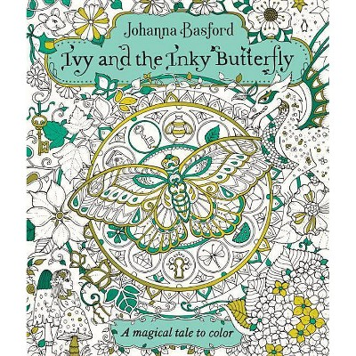 Ivy and the Inky Butterfly: A Storybook to Color (Paperback) (Johanna Basford)