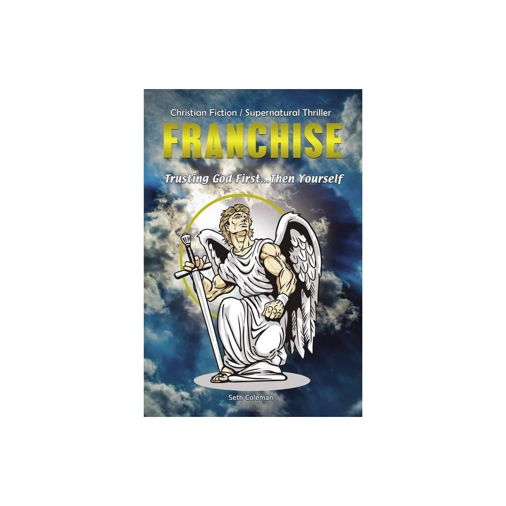 Franchise By Seth Coleman Paperback