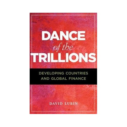 dance of the trillions developing countries and global finance the chatham house insights