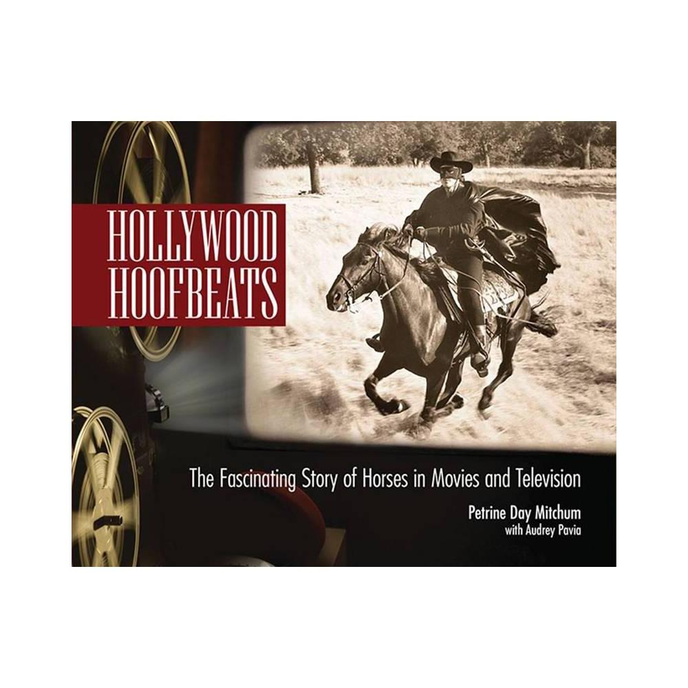 Hollywood Hoofbeats By Petrine Day Mitchum Audrey Pavia Paperback