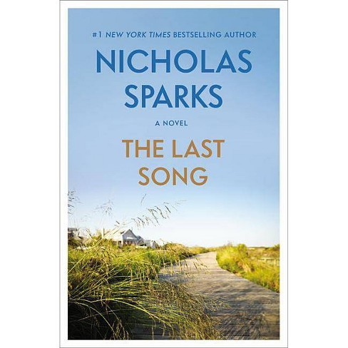The Last Song - by  Nicholas Sparks (Paperback) - image 1 of 1