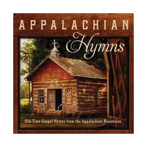Jim Hendricks - Appalachian Hymns: Old-time Gospel Hymns From The Appalachian Mountain (CD) - image 1 of 1