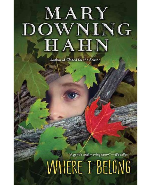 Where I Belong (Reprint) (Paperback) (Mary Downing Hahn) - image 1 of 1
