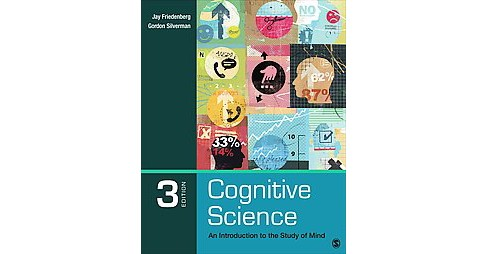 Cognitive Science : An Introduction to the Study of Mind (Paperback) (Jay Friedenberg & Gordon - image 1 of 1