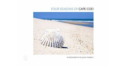 Four Seasons of Cape Cod (Hardcover) (John Tunney) - image 1 of 1