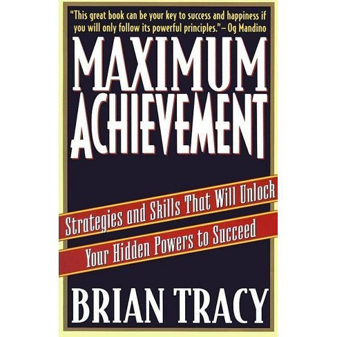 Maximum Achievement - (Fireside Book) by  Brian Tracy (Paperback) - image 1 of 1