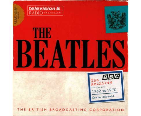 Beatles : The BBC Archives 1962-1970 (Hardcover) (Kevin Howlett) - image 1 of 1