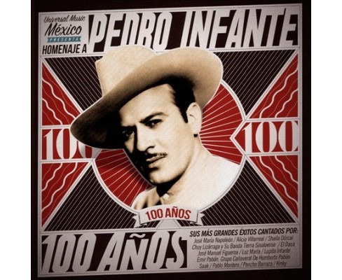 Various - Pedro Infante:100 Anos (CD) - image 1 of 1