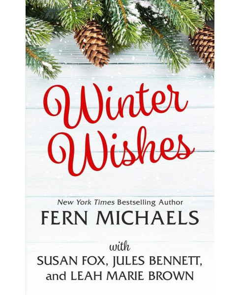 Winter Wishes -  Large Print by Fern Michaels & Susan Fox & Jules Bennett & Leah Marie Brown (Hardcover) - image 1 of 1