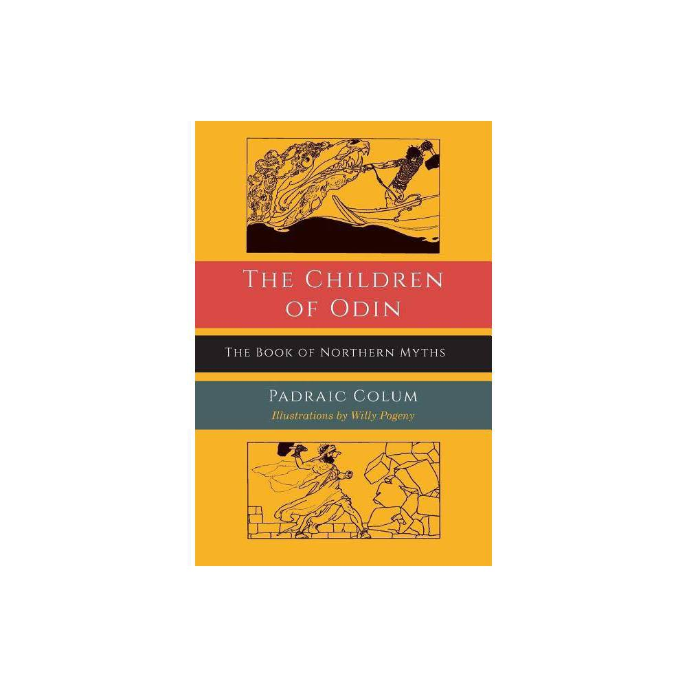 The Children Of Odin By Padraic Colum Paperback